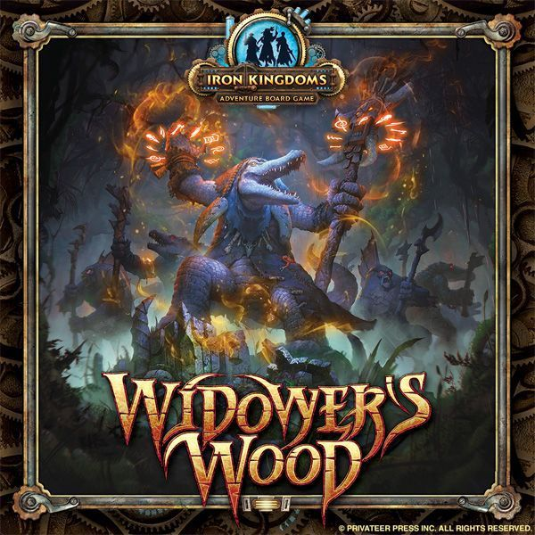Widower's Wood: An Iron Kingdoms Adventure Board Game