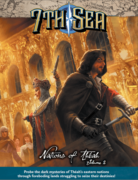 7th Sea: Nations of Théah Volume 2