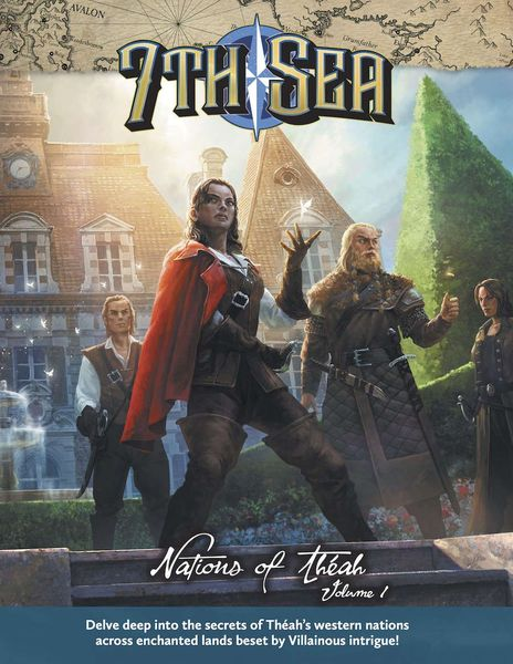 7th Sea: Nations of Théah: Volume 1