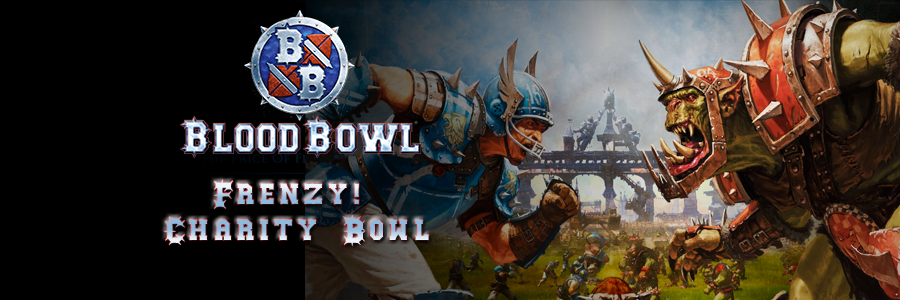 Bloodbowl   frenzy charity bowl