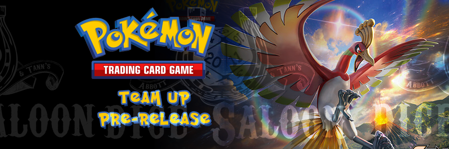 Pokemon TCG Team-Up Pre-release @ Dice Saloon - Dice Saloon